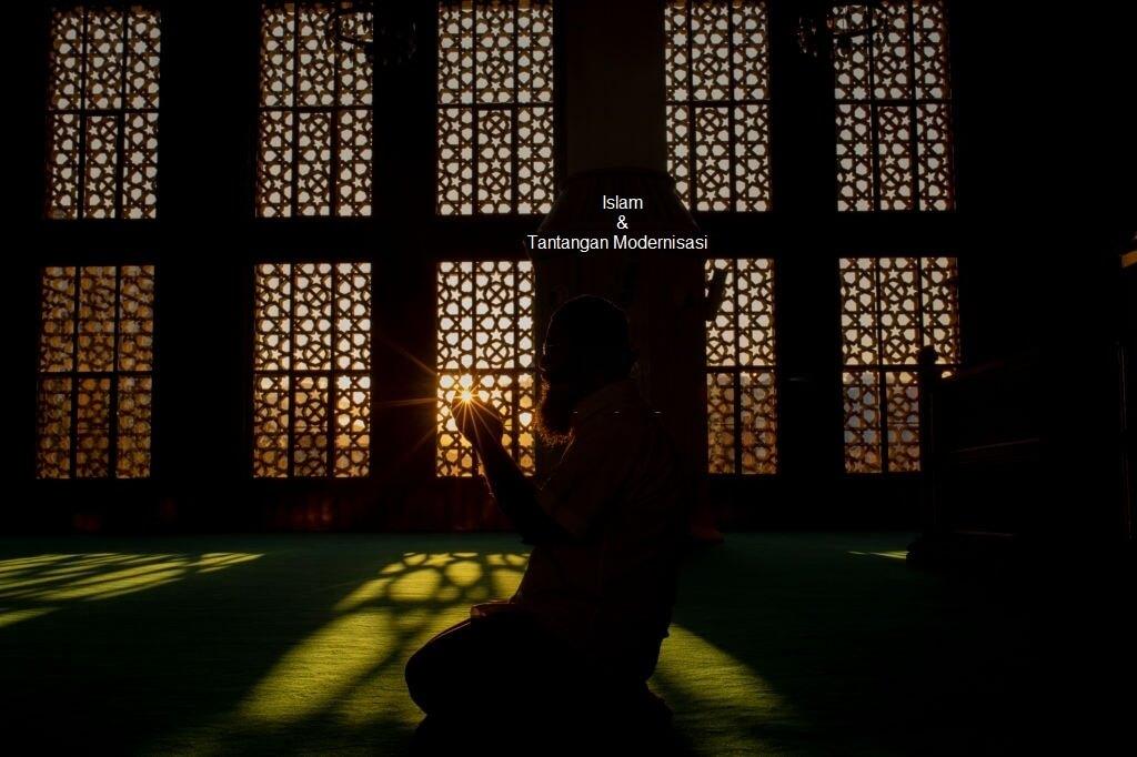 bagaimana Islam menghadapi tantangan modernisasi